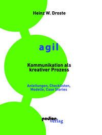 AGIL – Kommunikation als kreativer Prozess
