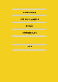 Adressbuch des Buchhandels Berlin-Brandenburg...