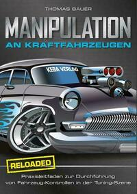 Manipulation an Kraftfahrzeugen - reloaded