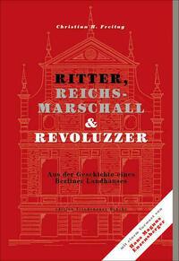 Ritter, Reichsmarschall & Revoluzzer