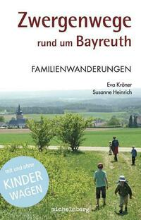 Zwergenwege rund um Bayreuth