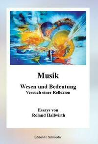 Musik - Wesen und Bedeutung -