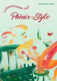 Liebeskummer ciao! Phönix-Style