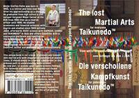 Die verschollene Kampfkunst für Jedermann, Taikunedo