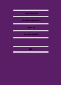 Adressbuch des Buchhandels Berlin-Brandenburg 2021