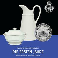 Wächtersbacher Steingut - Die ersten Jahre