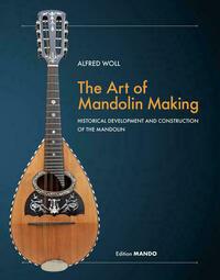 The Art of Mandolin Making