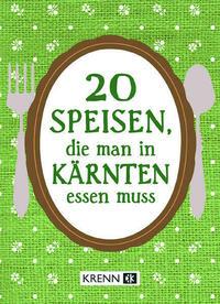 20 Speisen, die man in Kärnten essen muss