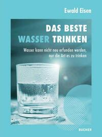 Das beste Wasser trinken
