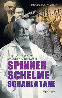 Spinner, Schelme, Scharlatane