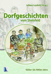 Dorfgeschichten aus dem Steinfeld