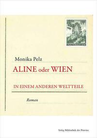 Aline oder Wien in einem anderen Weltteile