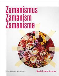 Daniel Amin Zaman – Zamanismus | Zamanism | Zamanisme