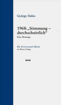 """1968: """"Stimmung – durchschnittlich"""""""