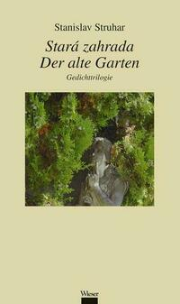 Stará zahrada / Der alte Garten