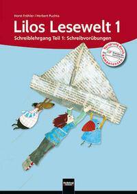 Lilos Lesewelt 1 / Lilos Lesewelt 1 Schreiblehrgang