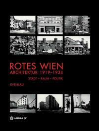 Rotes Wien: Architektur 1919-1934