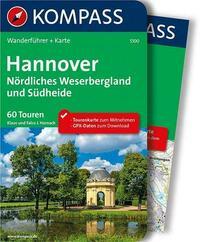 KOMPASS Wanderführer Hannover - Nördliches Weserbergland und Südheide