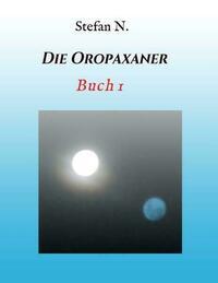 Die Abenteuer der Oropaxaner