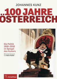 100 Jahre Österreich