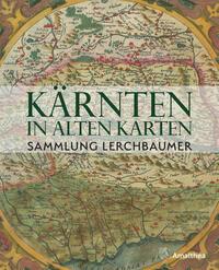 Kärnten in alten Karten