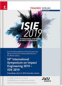 10th International Symposium on Impact Engineering 2019 – ISIE 2019