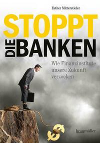 Stoppt die Banken