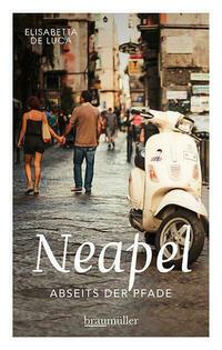Neapel abseits der Pfade