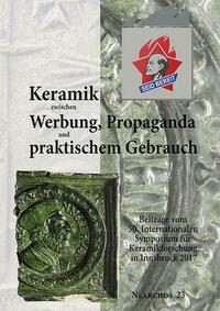 Keramik zwischen Werbung, Propaganda und...