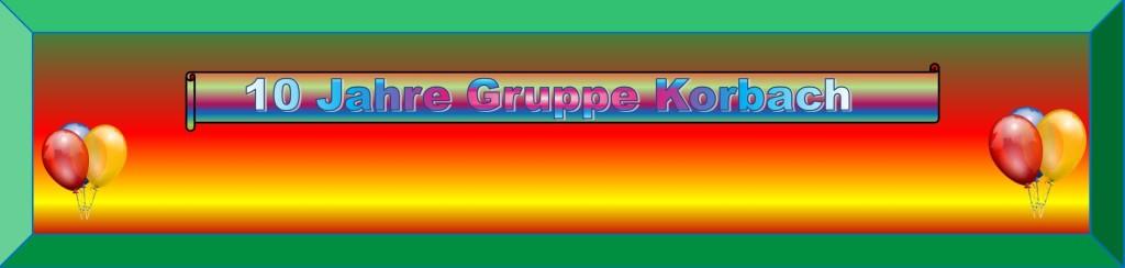 10 Jahre Gruppe Korbach