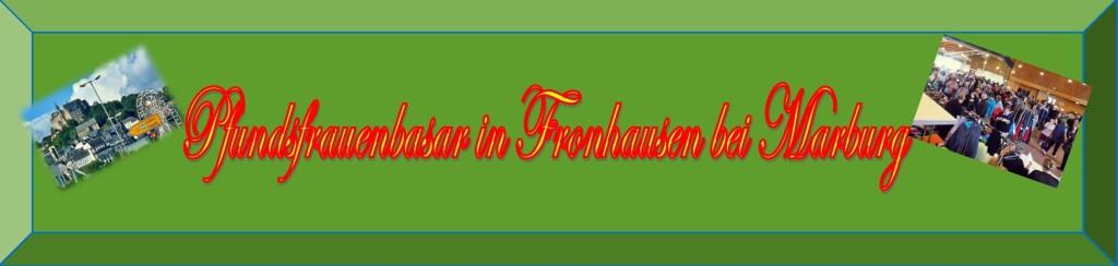 Pfundsfrauenbasar in Fronhausen bei Marburg
