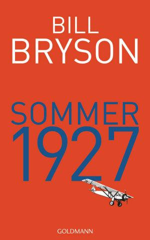 Bill Bryson Sommer 1927 © Goldmann RandomHouse