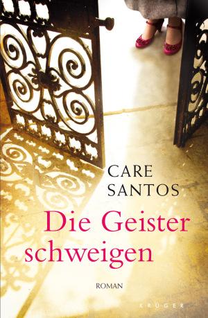 Cover Care Santos – Die Geister schweigen, © Fischer Verlage