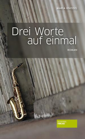 Cover Drei Worte auf einmal, © Societäts-Verlag