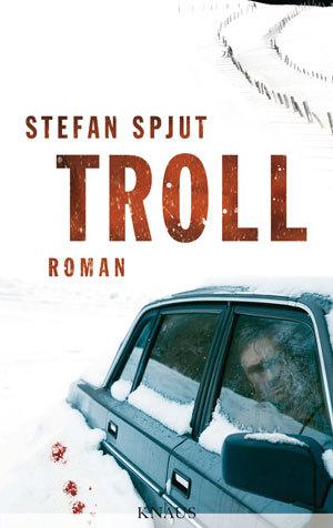 Stefan Spjut Troll © Cover Verlag Knaus