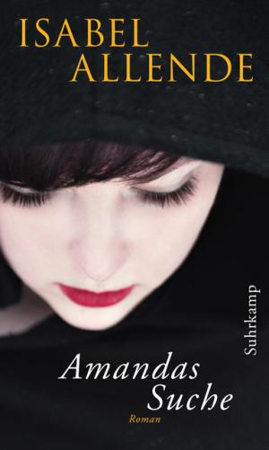 Cover Isabel Allende - Amandas Suche, © Suhrkamp