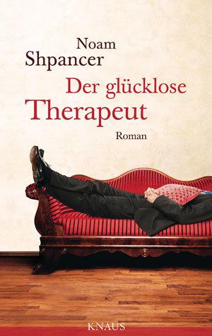 Noam Shpancer Der gluecklose Therapeut © Cover Knaus