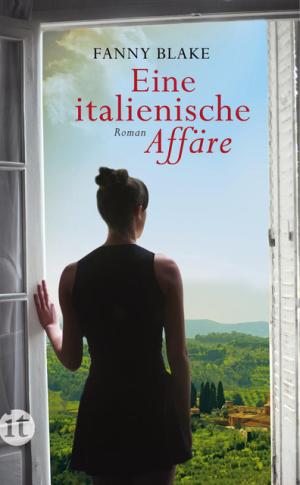 Cover Fanny Blake - Eine itaienische Affäre, © Suhrkamp Verlag