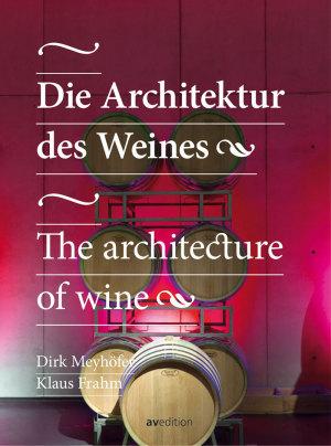 Die Architektur des Weines © Cover Avedition