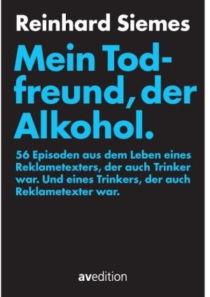 Mein Todfreund, der Alkohol Cover