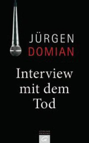Interview mit dem Tod © Guetersloher Verlagshaus