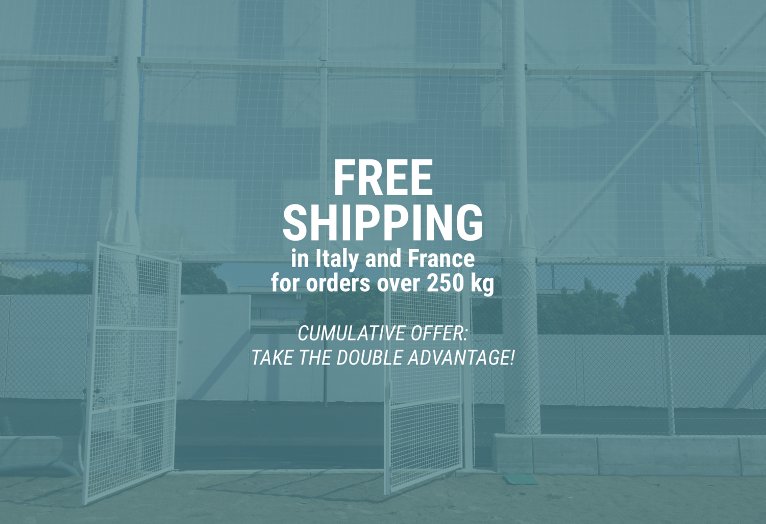 Free shipping for orders over 250 kg
