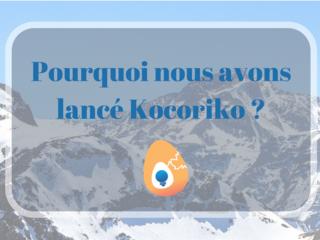 Pourquoi nous avons lanc%c3%a9 kocoriko