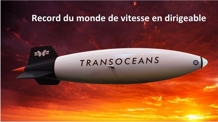 TransOceans : Record du monde de vitesse - Dirigeable électrique