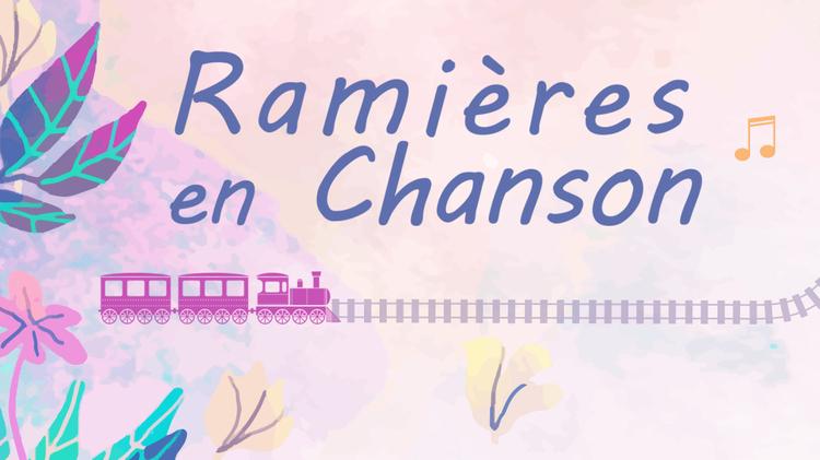 Ramieres en chanson : Création originales de chansons françaises