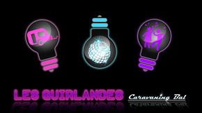 La nouvelle caravane des Guirlandes : Les Guirlandes, un groupe de Caravaning Bal !