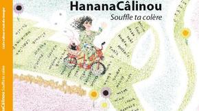 HananaCâlinou - souffle ta colère : C'est l'histoire d'une fée qui a un truc magique
