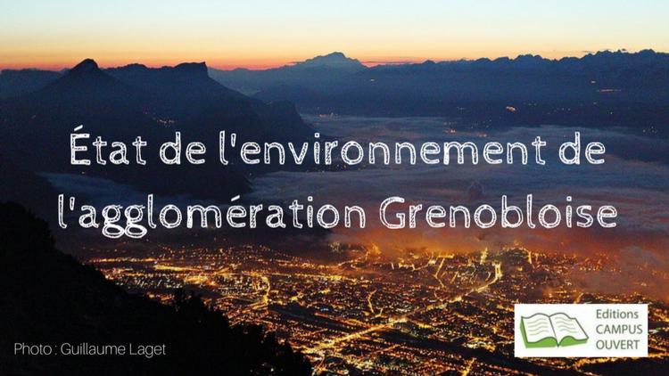 L'état de l'environnement de Grenoble : Où en est l'environnement à Grenoble ?