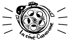 Une Ciné-Caravane : Un nouveau mode de visionnage !