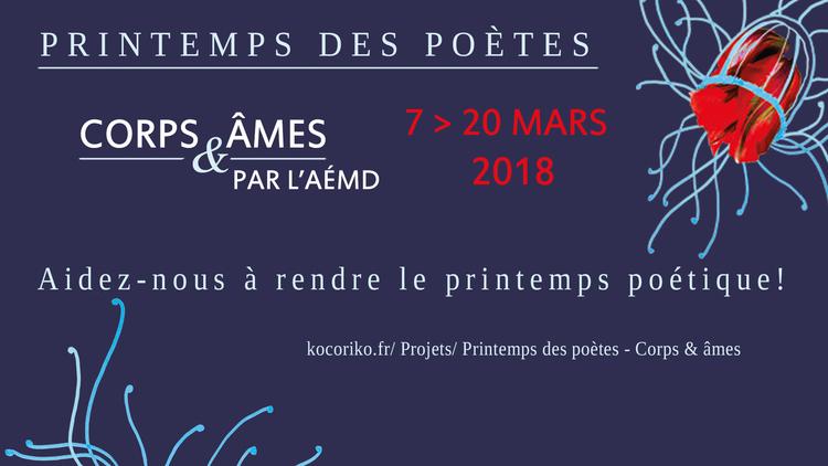 Printemps des poètes - Corps & âmes : Aidez-nous à rendre le printemps poétique !